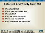 a correct and timely form 990