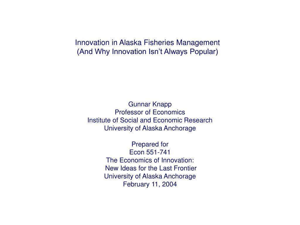innovation in alaska fisheries management and why innovation isn t always popular l.