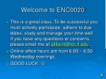 welcome to enc0020
