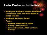 late preterm initiative43