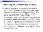 addressing the methodological diversity