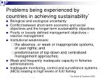 problems being experienced by countries in achieving sustainability