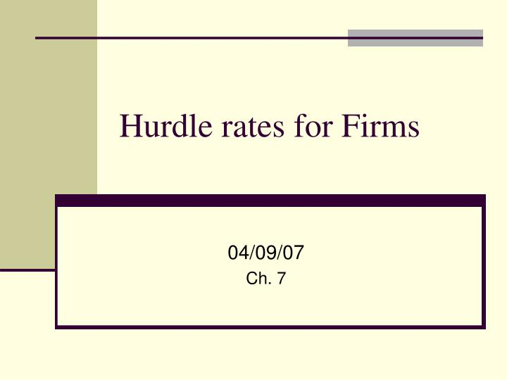 hurdle rates for firms n.