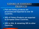 export of fisheries products