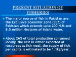 present situation of fisheries6