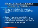 social status of fisher women in pakistan20