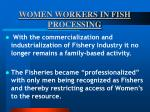 women workers in fish processing51