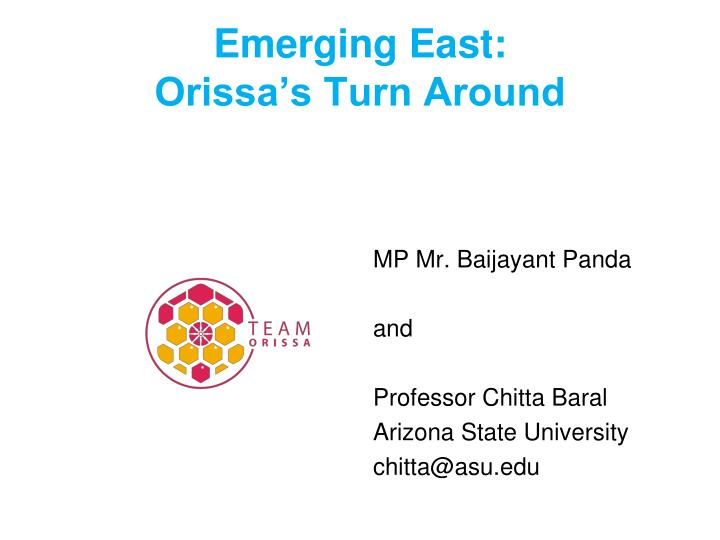 emerging east orissa s turn around n.