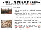 orissa the state on the move developments during the last three years