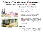 orissa the state on the move developments during the last three years1
