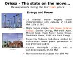 orissa the state on the move developments during the last three years2