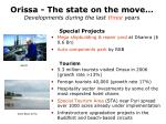 orissa the state on the move developments during the last three years3