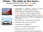 orissa the state on the move developments during the last three years4