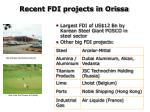 recent fdi projects in orissa