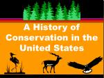a history of conservation in the united states