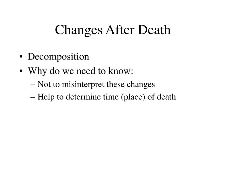 Changes after death2