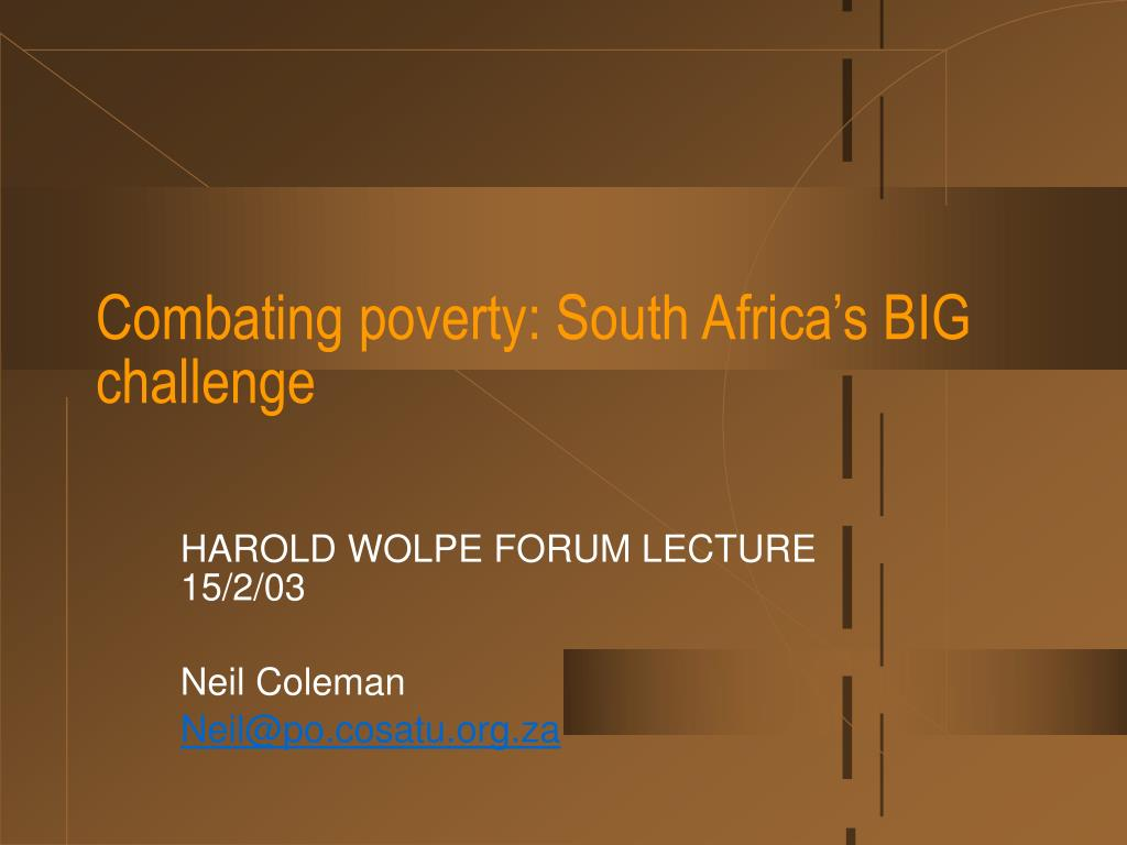 combating poverty south africa s big challenge l.