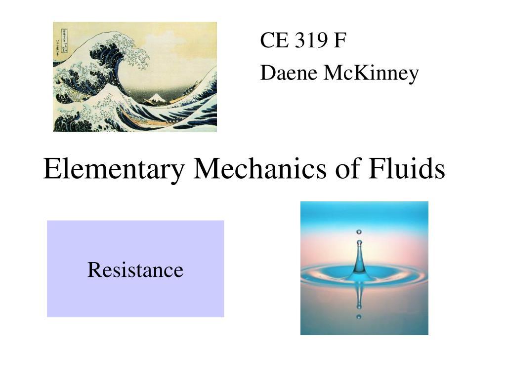 elementary mechanics of fluids l.