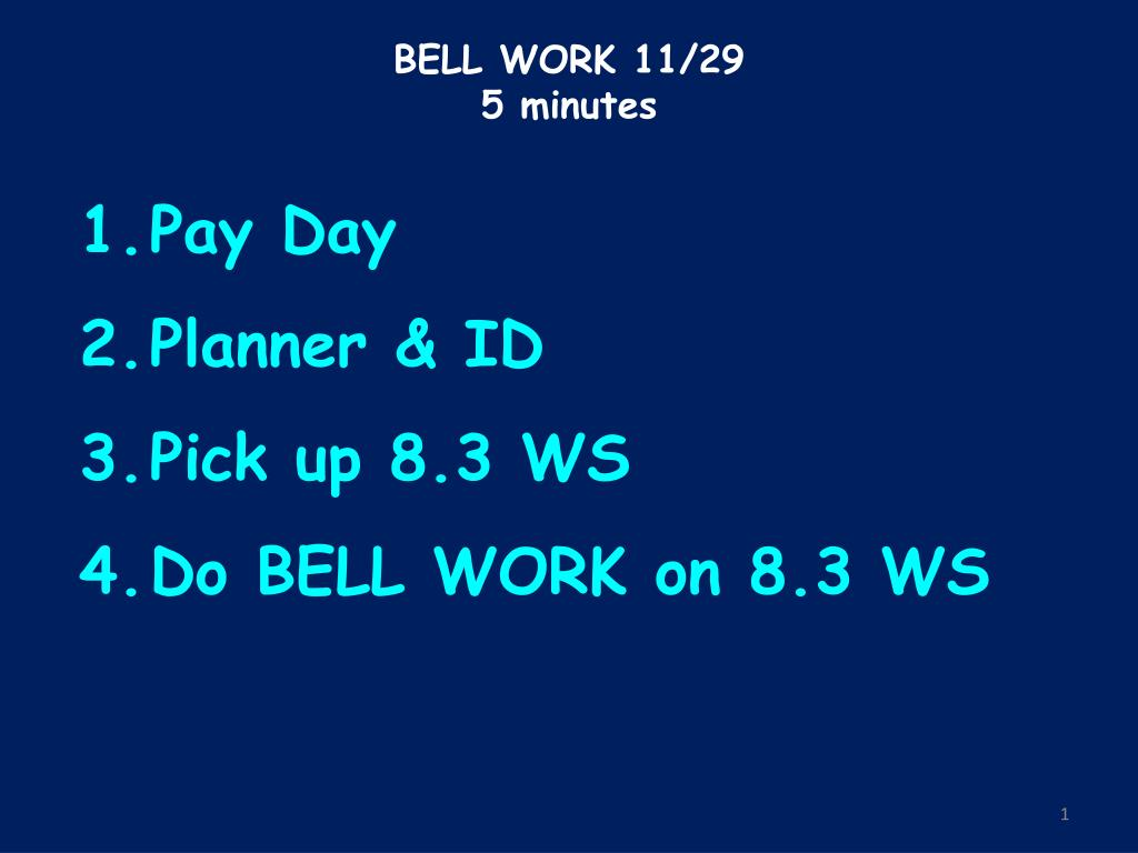 bell work 11 29 5 minutes l.