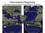 international reporting a complex journey with the united states as a runway
