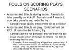 fouls on scoring plays scenarios13