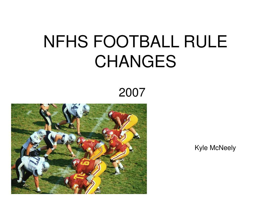 nfhs football rule changes l.