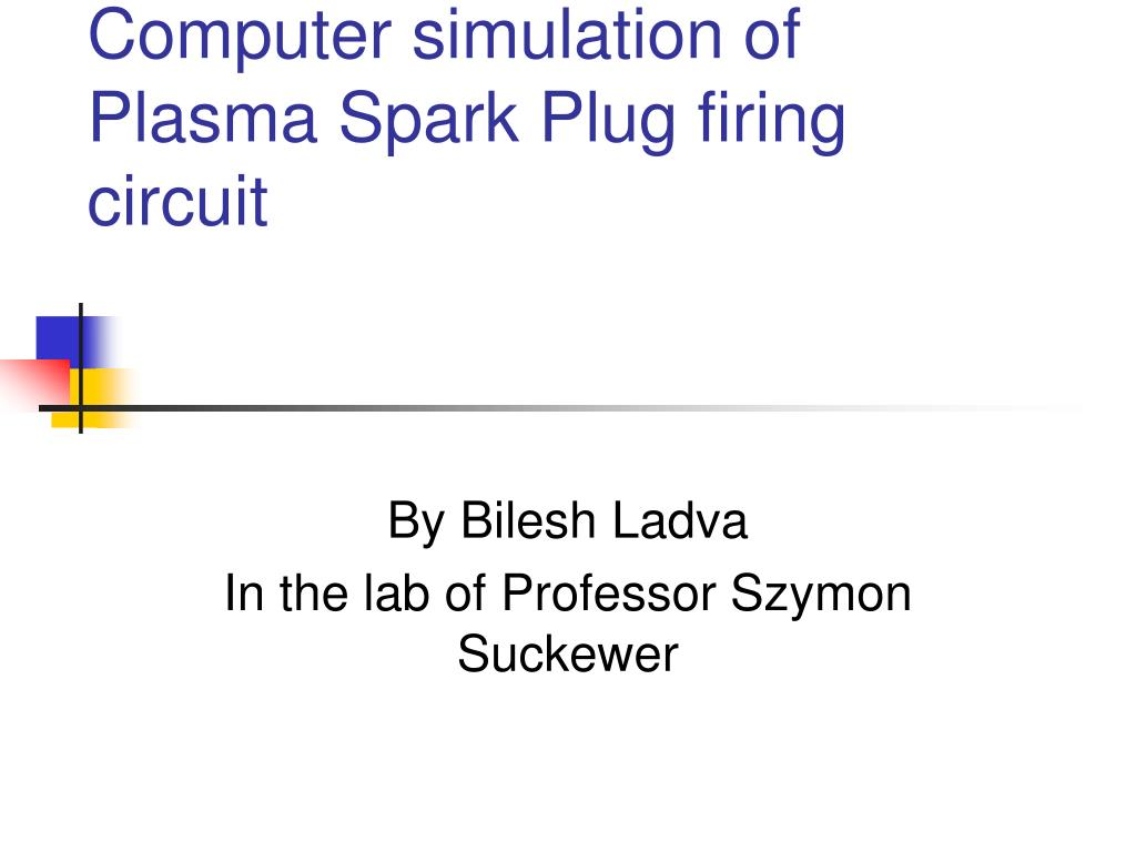 computer simulation of plasma spark plug firing circuit l.