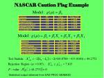 nascar caution flag example
