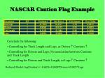 nascar caution flag example7