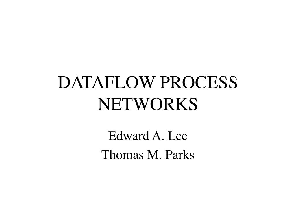 dataflow process networks l.