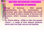 factors influencing consumer behaviour in banking29