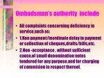 ombudsman s authority include