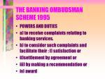 the banking ombudsman scheme 1995