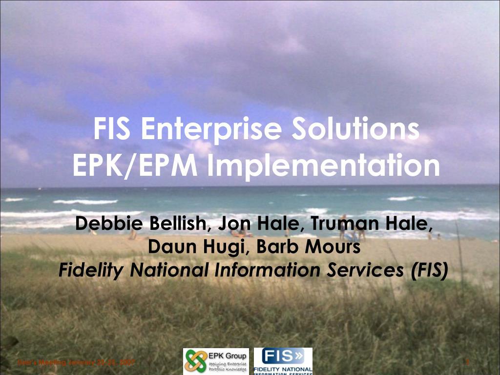 fis enterprise solutions epk epm implementation l.