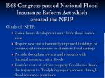 1968 congress passed national flood insurance reform act which created the nfip