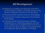 all development