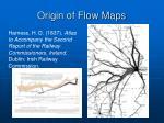 origin of flow maps