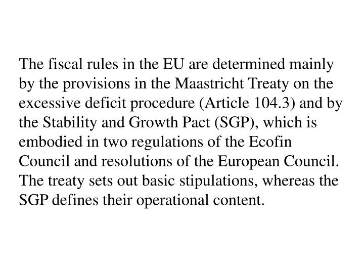 an analysis of the main provision of the maastricht treaty Summary 5 ii what is  and incorporated in the social protocol to the  maastricht treaty  he claims that those decent basic provisions for.