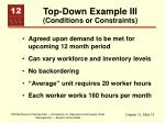 top down example iii conditions or constraints