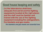 good house keeping and safety
