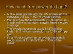how much free power do i get