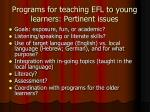 programs for teaching efl to young learners pertinent issues