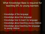 what knowledge base is required for teaching efl to young learners