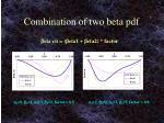 combination of two beta pdf