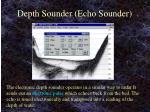 depth sounder echo sounder