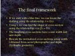 the final framework