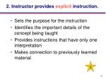 2 instructor provides explicit instruction