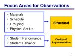 focus areas for observations