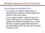 multiple opportunities to practice37