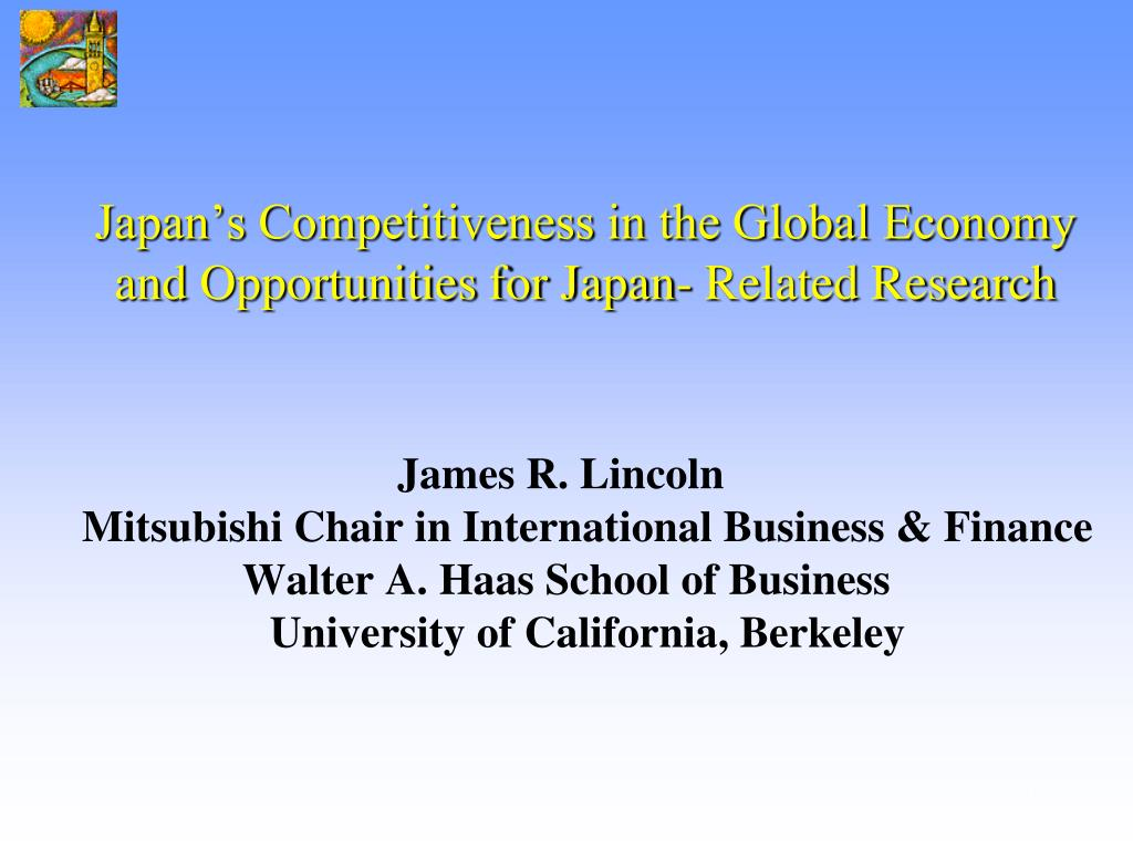 japan s competitiveness in the global economy and opportunities for japan related research l.